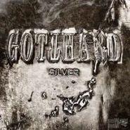 GOTHARD - Silver