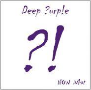 DEEP PURPLE Now what?