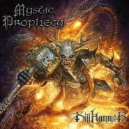 """MYSTIC PROPHECY """"Killhammer"""""""