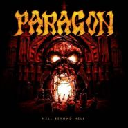 """PARAGON """"Hell Beyond Hell"""""""